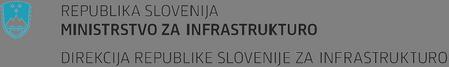 REPUBLIKA SLOVENIJA, Ministrstvo za infrastrukturo, Direkcija Republike Slovenije za infrastrukturo